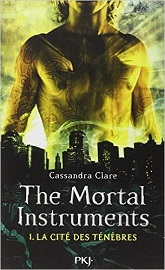 The mortal instruments tome 1